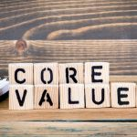 Are Your Core Values Guiding Your Life?