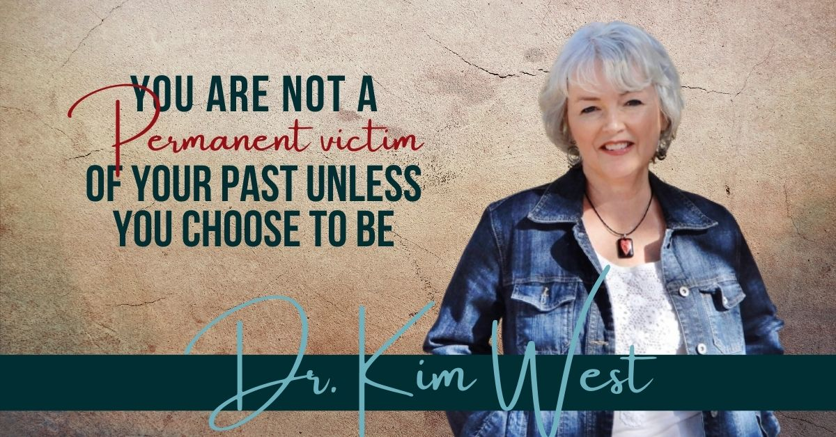 You are currently viewing You Are Not a Permanent Victim of Your Past Unless you Choose to be